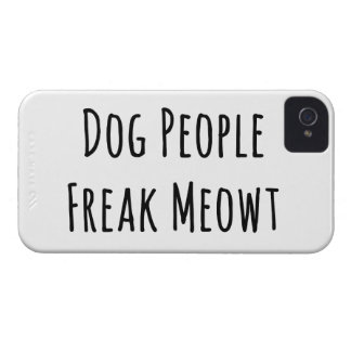 Dog People Freak Meowt (For Cat Lovers) iPhone 4 Cover