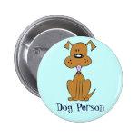 Dog Person Pinback Button