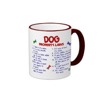 DOG Property Laws 2 Ringer Mug