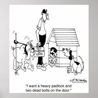 Dog Protecting His Bones w/a Padlock Posters