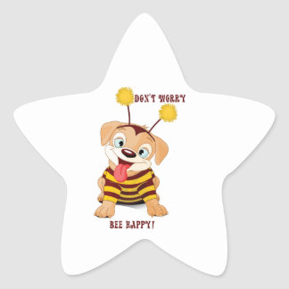 Dog Puppies Lovers Bees Don't Worry, Bee Happy! Star Sticker