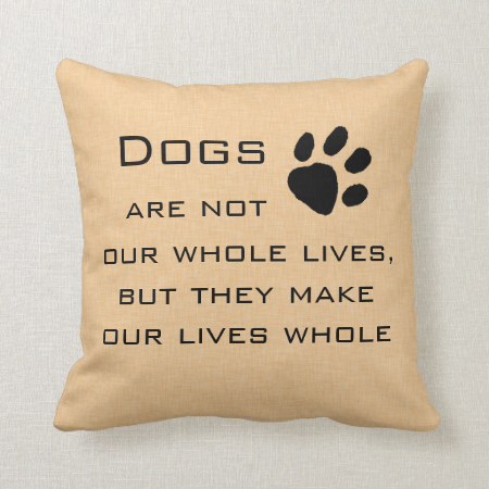 Dog Quote Throw Pillows