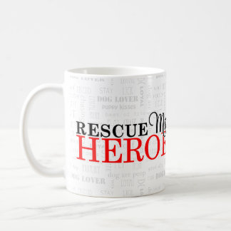 Dog Rescue | Moms are Heroes | Red Paw Print Coffee Mug