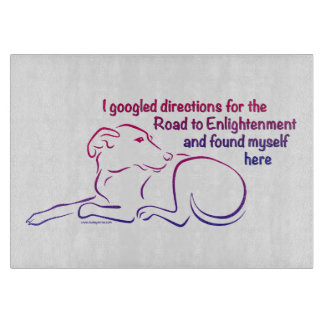 Dog Road to Enlightenment Cutting Board