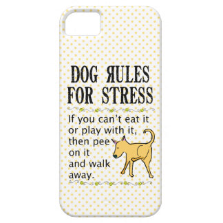 Dog Rules for Stress iPhone 5 Cover