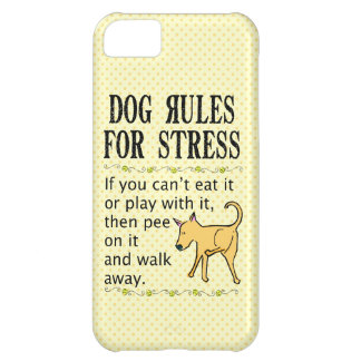 Dog Rules for Stress Cover For iPhone 5C