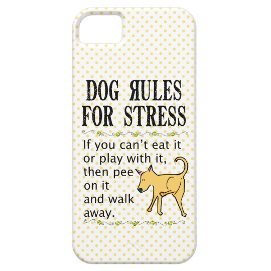 Dog Rules for Stress iPhone SE/5/5s Case