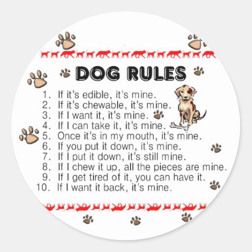 Dog Rules Round Sticker