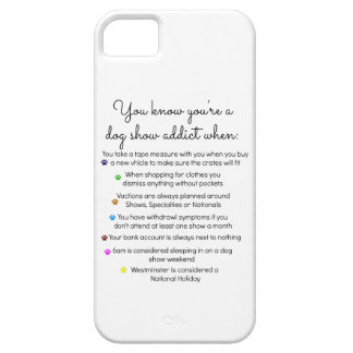 Dog Show Addict iPhone 5 Covers