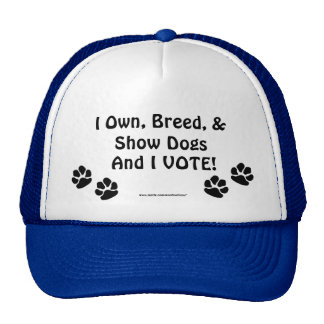 Dog Show Voters Trucker Hat