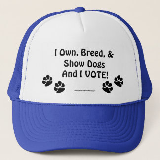 Dog Show Voters Trucker Hat