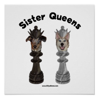 Dog Sister Chess Queens Poster