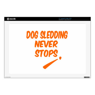 "Dog Sledding Never Stops Decals For 17"" Laptops"