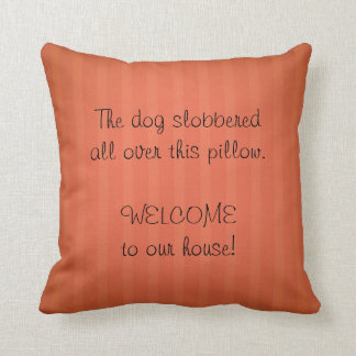 Dog Slobber Pillow