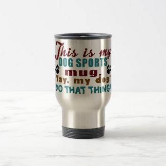 Dog Sports Travel Mug