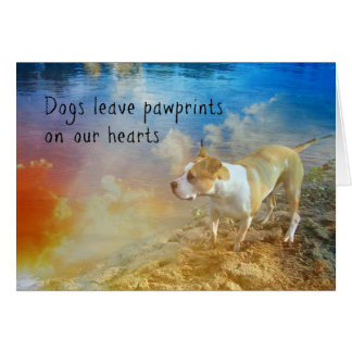 Dog Sympathy Card - Dogs leave pawprints. . .