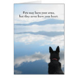 Dog Sympathy - Pets May Leave Your Arms Greeting Card