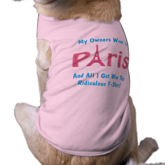 DOG T-SHIRT EIFFEL TOWER SILLY DOG SHIRT