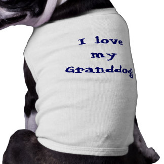 Dog T-shirt for your Granddog