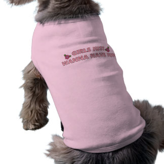 Dog T-Shirt Pet Clothing Girl Dogs Wanna Have Fun