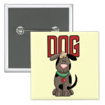 Dog T-shirts and Gifts Pinback Button