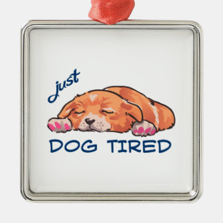 Dog Tired Metal Ornament