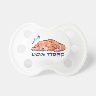 Dog Tired Pacifier