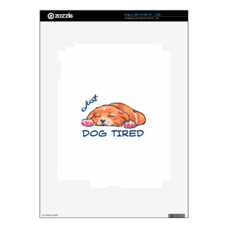 Dog Tired Skin For The iPad 2