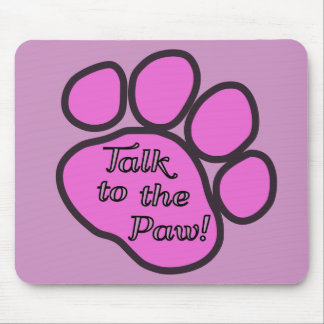 Dog Trail, Talk to the Paw - Pink Black Mouse Pad
