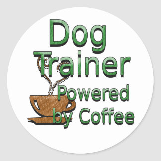 Dog Trainer Powered By Coffee Classic Round Sticker