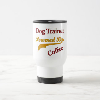 Dog Trainer Powred By Coffee 15 Oz Stainless Steel Travel Mug