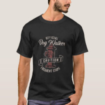Dog Walker Caution Vintage Style Fire T-Shirt