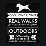 """Dog Walker Flyer - Personalizable<br><div class=""""desc"""">Use this flyer to promote your dog walking business. The text in this template currently reads &quot;Dog home alone? Real walks for dogs who love to explore the great outdoors&quot; - but you can change this text into ANYTHING you want! Simply click the CUSTOMIZE button, and edit all the text,...</div>"""