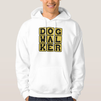 Dog Walker, Petsitting Profession Hoodie