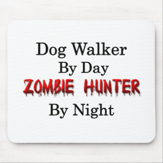 Dog Walker/Zombie Hunter Mouse Pad