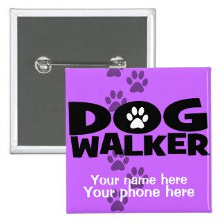 Dog Walking and Dog Walker promotion! 2 Inch Square Button