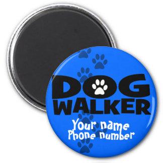 Dog Walking and Dog Walker promotion! Magnet