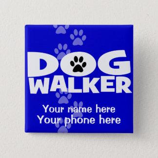 Dog Walking and Dog Walker promotion! Pinback Button