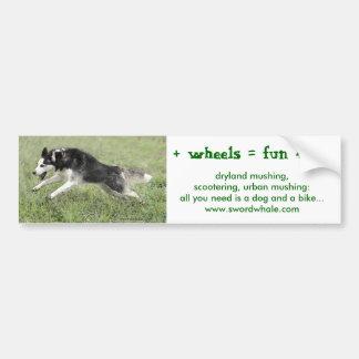 dog + wheels = fun 4 all bumper sticker