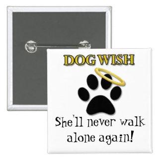 Dog Wish Pinback Button
