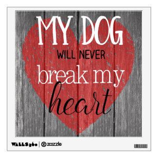Dog Won't Break My Heart Contempo Black Wall Decal
