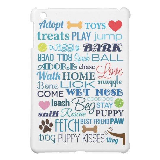 Dog Words iPad Mini Case
