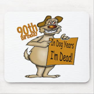 Dog Years 90th Birthday Gifts Mouse Pad