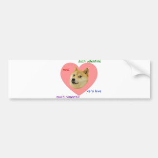 Doge Much Valentines Day Very Love Such Romantic Bumper Sticker