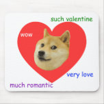 Doge Much Valentines Day Very Love Such Romantic Mouse Pad