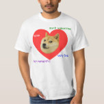Doge Much Valentines Day Very Love Such Romantic Tee Shirt