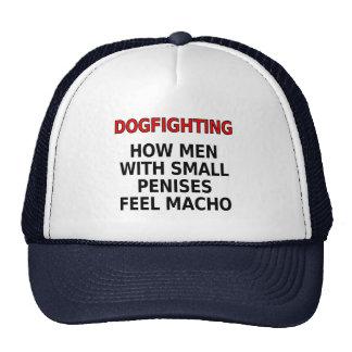 Dogfighting Cómo los hombres con los pequeños pen Gorros