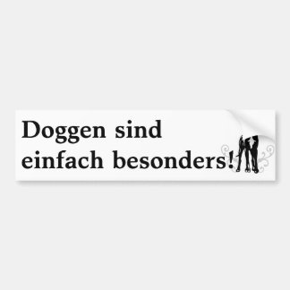 Doggen simply particularly are bumper sticker