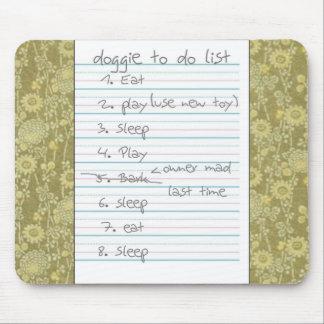 Doggie To Do List - Eat, Sleep, Play - Daisy Print Mouse Pad