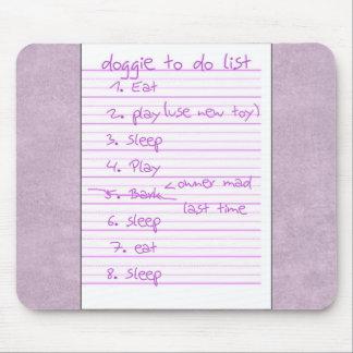 Doggie To Do List - Eat, Sleep, Play - Pink Mouse Pad
